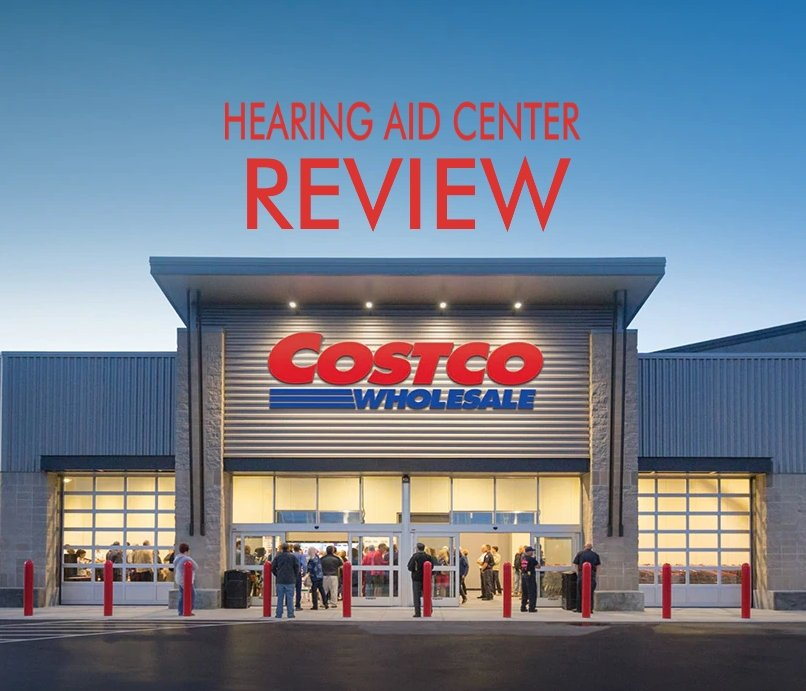 Costco Hearing Aid Center Review